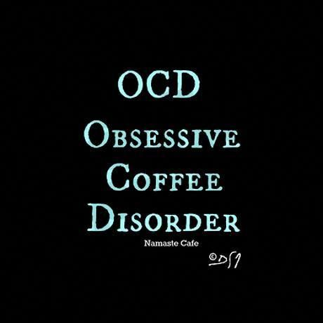 OCD: Obsessive Coffee Disorder 11 oz Ceramic Mug OCD: Obsessive Coffee Disorder Mug by DallasRae - CafePress