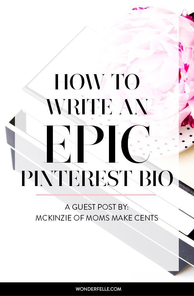 How to Write an Epic Pinterest Bio Profile, Blogging and - how to write a profile