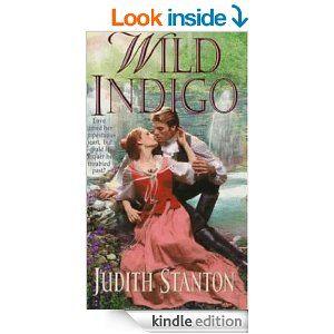 Wild Indigo - Kindle edition by Judith Stanton. Romance Kindle eBooks @ Amazon.com.