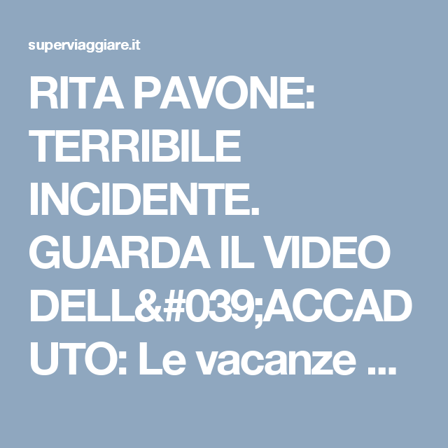 RITA PAVONE: TERRIBILE INCIDENTE. GUARDA IL VIDEO DELL'ACCADUTO: Le vacanze di Rita Pavone a Maiorca (FOTO)