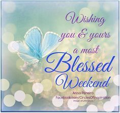 Have A Blessed Weekend Clipart Google Search Weekend Greetings Happy Weekend Quotes Weekend Quotes