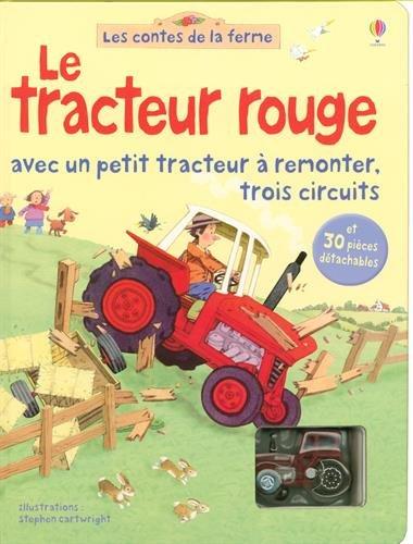 Le Tracteur Rouge Avec Un Petit Tracteur A Remonter Trois Circuits Les Contes De La Ferme Francais En 2020 Tracteur Rouge Tracteur Livre Numerique