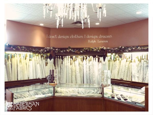 We are very proud of our reputation as the bridal specialists. Haberman Fabrics stocks an incredible selection of the finest fabrics, imported and domestic, laces, headpieces, trims and beads. Your unique gown will be a breath-taking vision, whether it's richly embellished in French lace and beads, a sculpted meringue of silk, or a quiet statement of pure, simple elegance.
