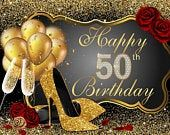 Happy 50th Birthday Glitter Gold Balloons Rose Heels Photography Studio Backdrop Background Banner Gallery