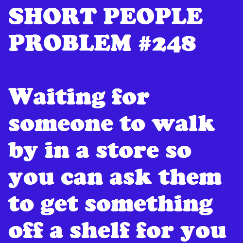 Short people problems...I have done this more than once.