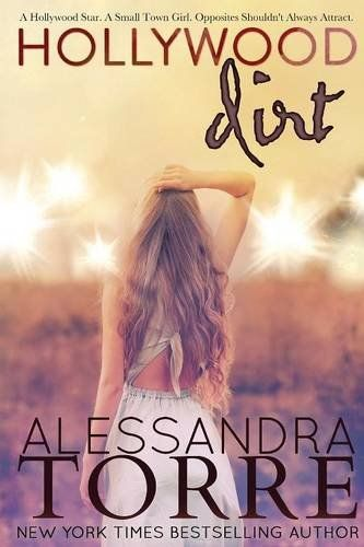 Hollywood Dirt 2015 The New York Times Best Sellers Fiction Winner Alessandra Torre NYTime GoodReads Books