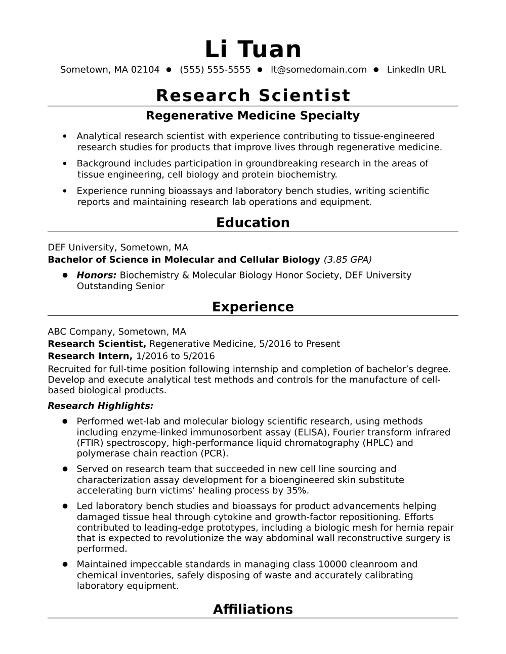 This Sample Resume For An Entry Level Research Scientist Shows How To Emphasize Educational Credentials And Relevant Experience In 2021 Research Scientist Resume Examples Job Resume Examples