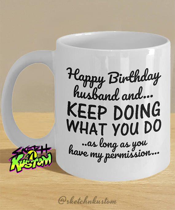 Husband Gift / Husband Mug / Husbands Birthday, Birthday