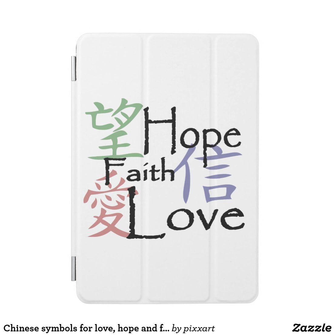 Chinese Symbols For Love Hope And Faith Ipad Mini Cover Ipad