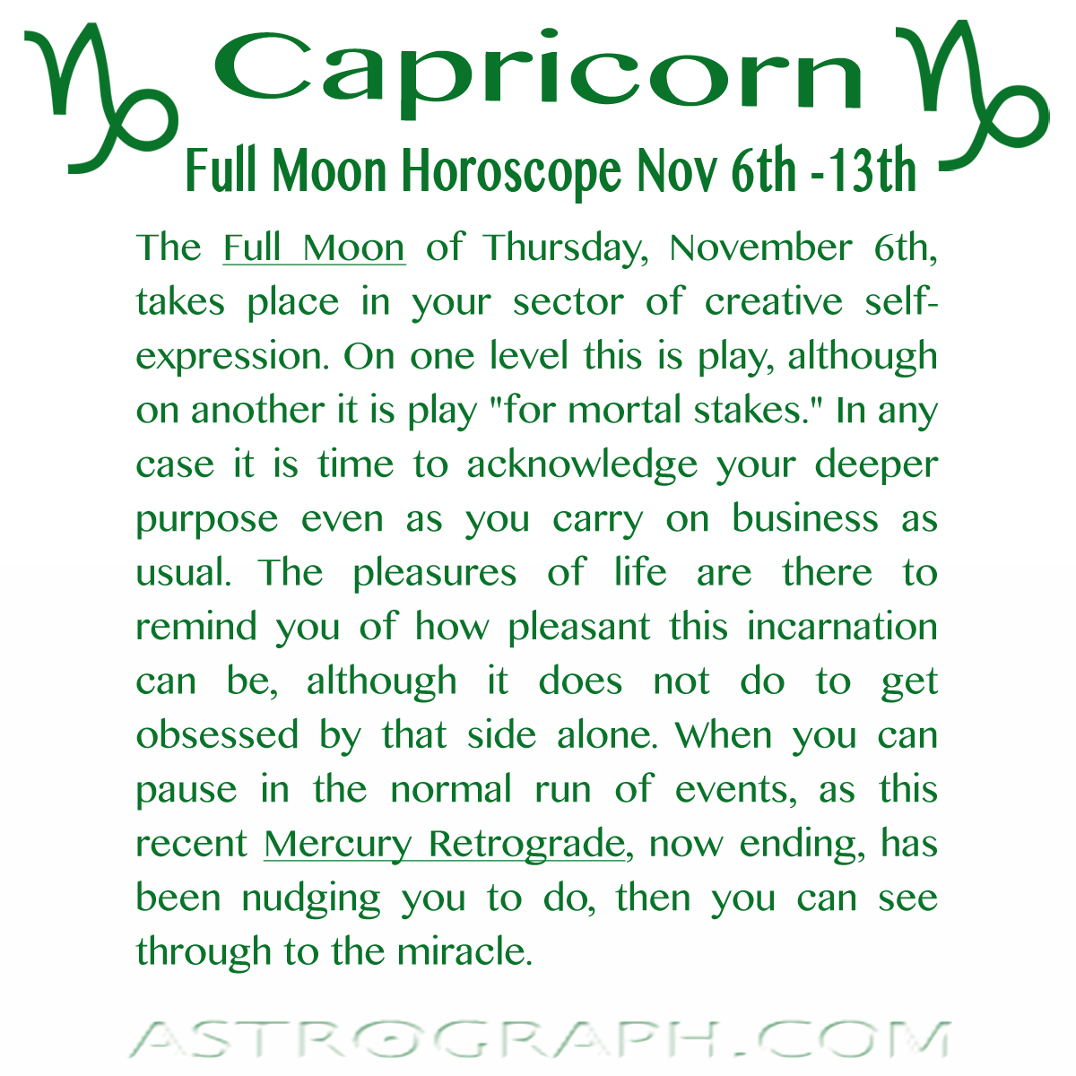 #Capricorn! The #FullMoon is today... Click the image to read your #horoscope. For more visit: https://www.astrograph.com/horoscopes/capricorn/2014/November