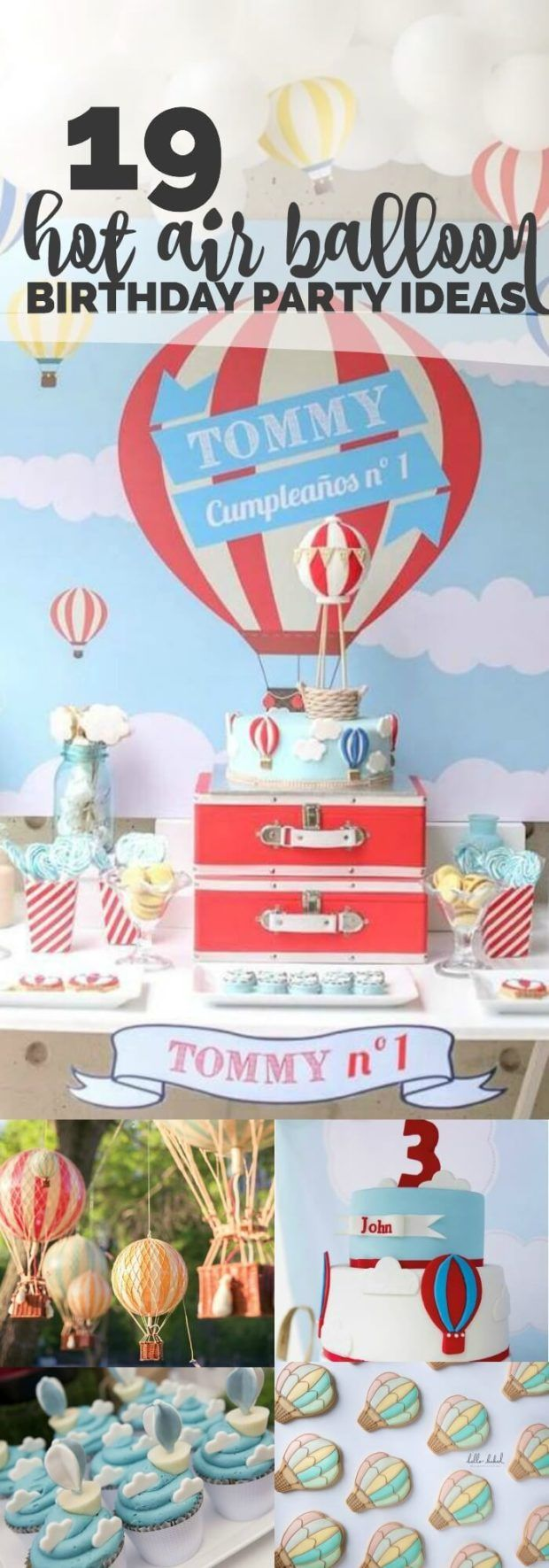 19 Ideen und Dekorationen für eine Heißluftballonparty