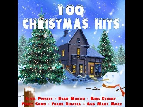 Various Artists 100 Christmas Hits Greatest Xmas Songs Audiosonic Music Full Album Christmas Songs Youtube Xmas Songs Christmas Tunes