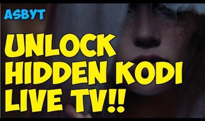 Can You Watch Live Tv On Kodi Fire Stick Unlock Secret Hidden Live Tv On Kodi Kodi Live Tv Kodi Kodi Builds