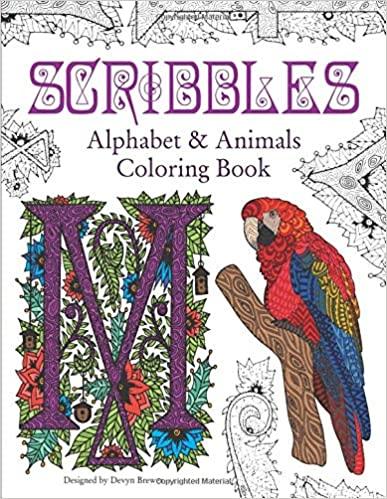 Amazon Com Scribbles Alphabet And Animals Coloring Book 9798632236300 Brewer Devyn Books Coloring Books Animal Coloring Books Geometric Design Art