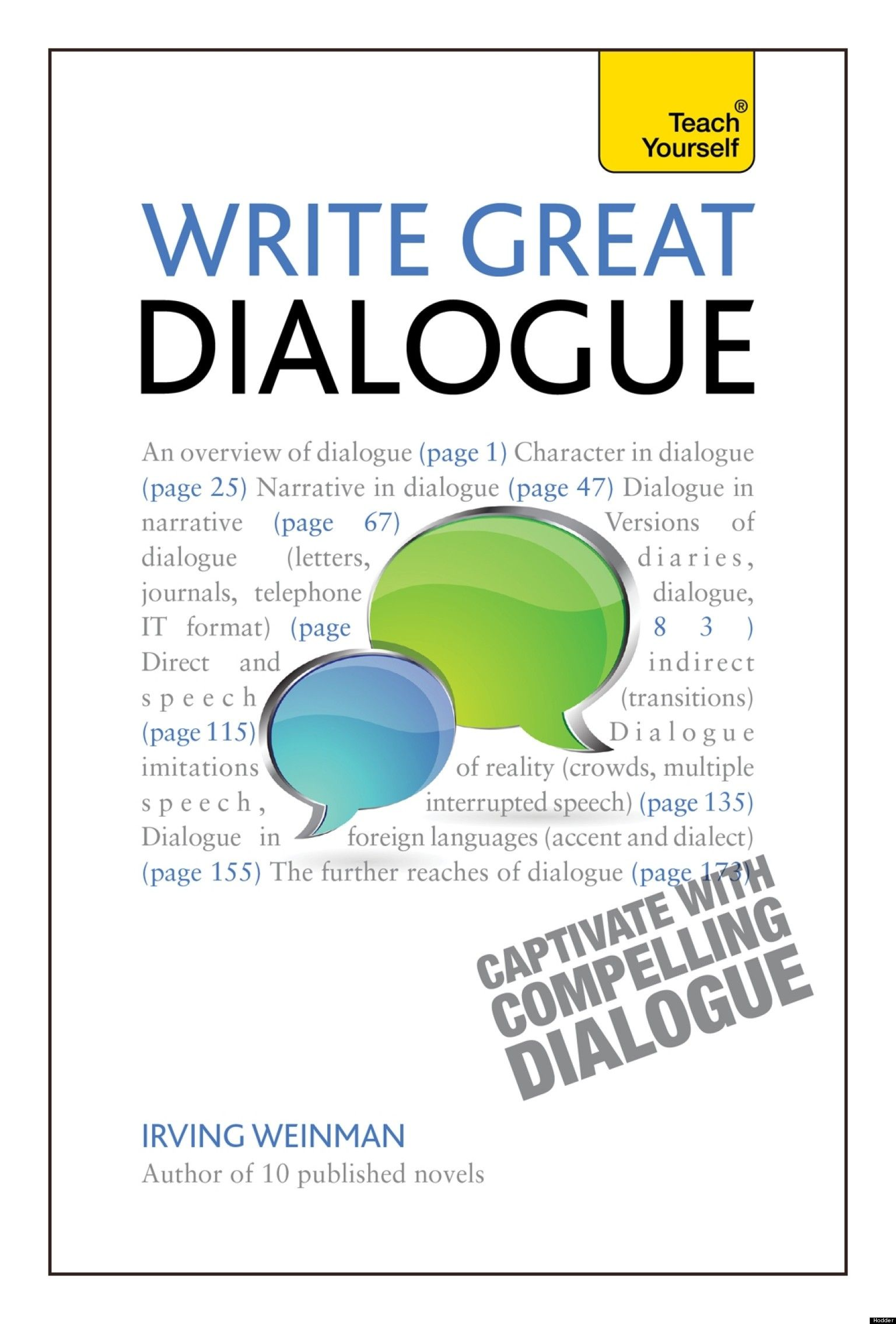 how to write dialogue in a book In fact, both sentences are fine, but if you've started to pay attention to parallel structure in your writing, you might be second-guessing yourself about what to do in cases like these recap: what is parallel structure i talked about parallel structure in the episode on how to write a better resume here's a quick review.