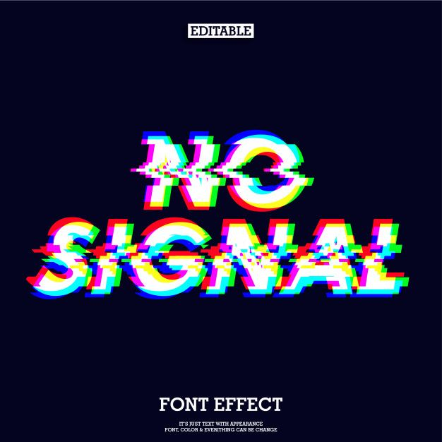 No Signal Sign Typeface Effect