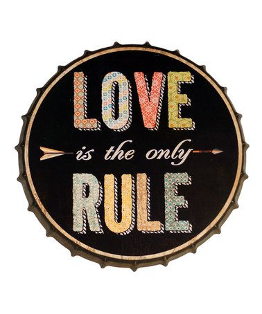 Another Great Find On Zulily Love Is The Only Rule