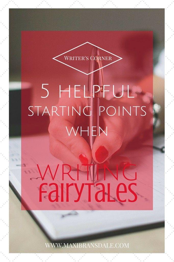 5 ideas for writing your own fairytales   #writing #tips #fantasy #fairytale
