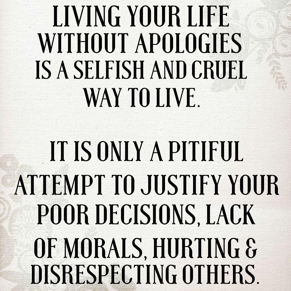 "Just Live Life Quotes All These Bullshit Quotes About ""living Life Without Apologies"