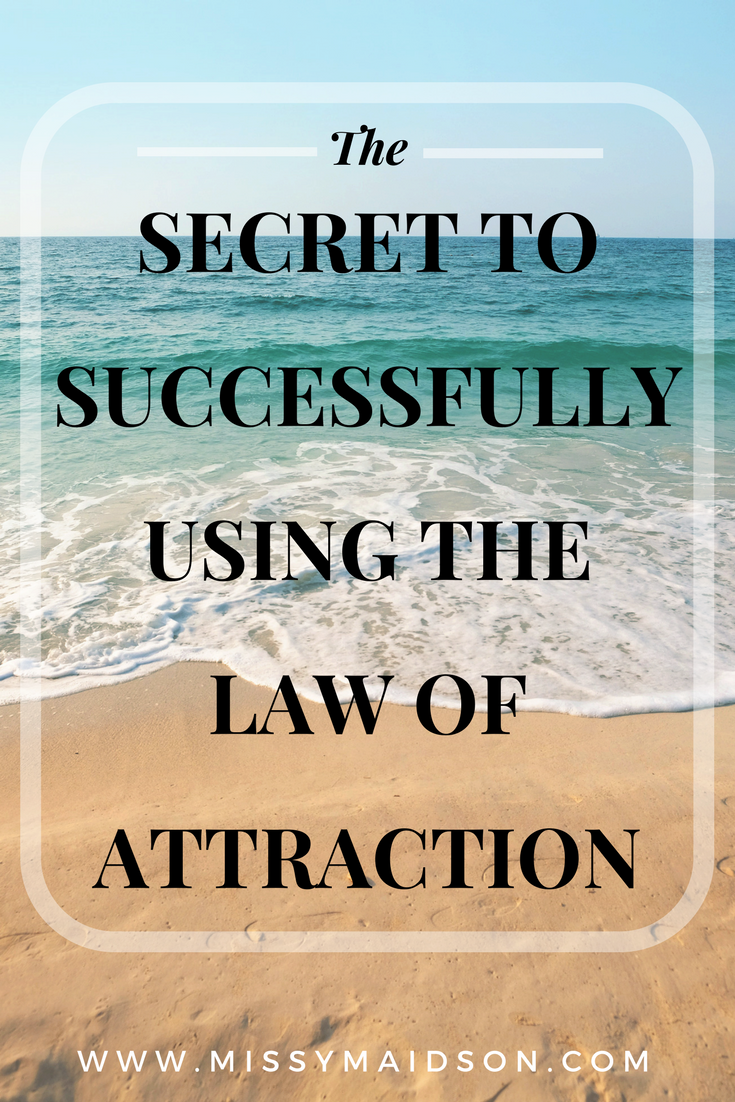 Find out the secret to successfully using the law of attraction and start to manifest your desires once and for all. You'll find its much easier than you think! #lawofattraction #loablog