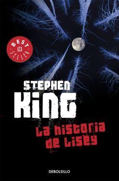 La Historia De Lisey Me Gusta Leer Mexico Libros De Stephen King Stephen King It