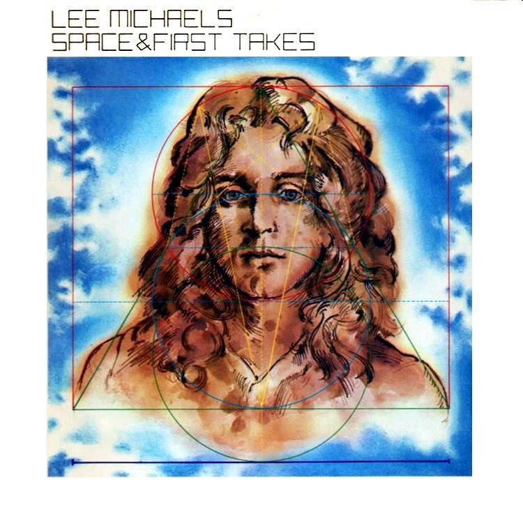 Lee Michaels - Space & First Takes
