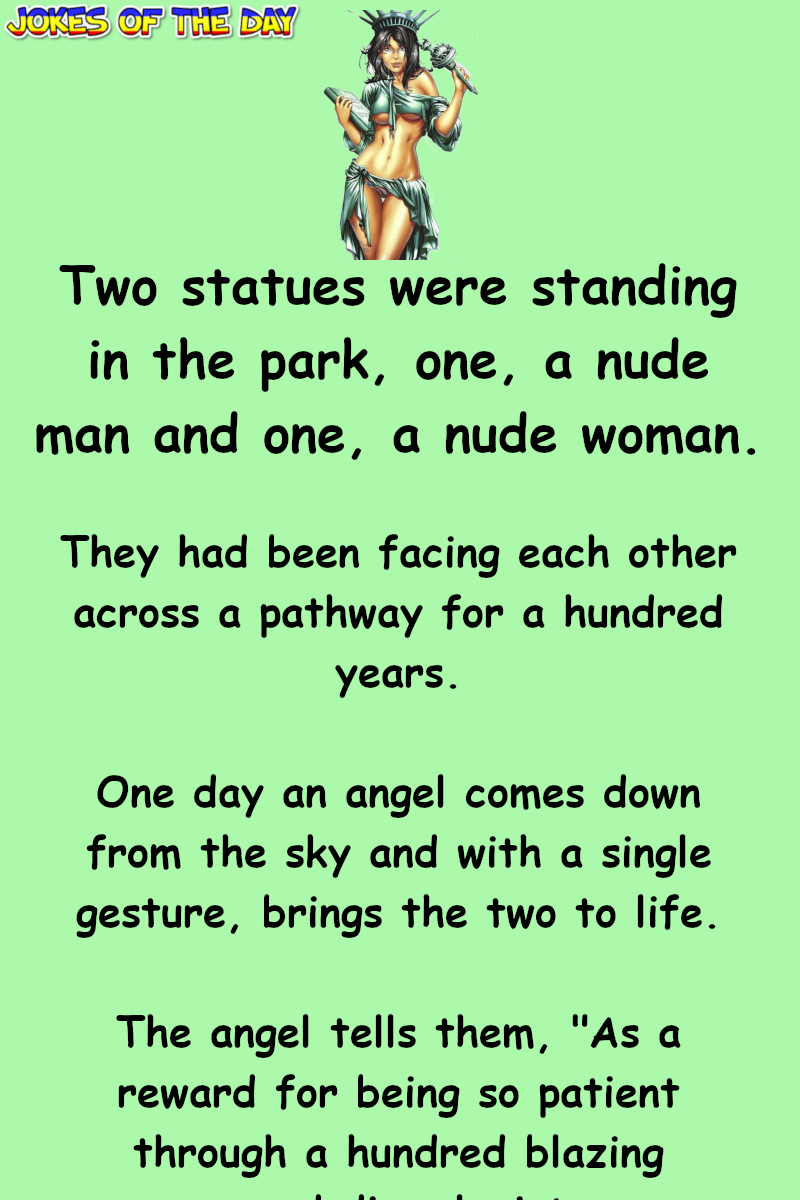 Joke Of The Day: These two statues finally get to do what they've...