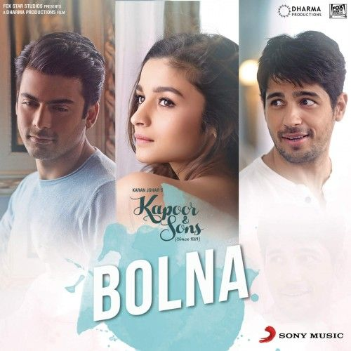 Bolna Kapoor And Sons Mp3 Song Download Mp3 Song Kapoor And Sons