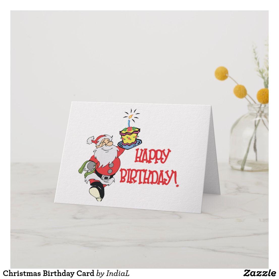 Christmas Birthday Card Zazzle Com Christmas Birthday Cards Holiday Design Card Birthday Cards