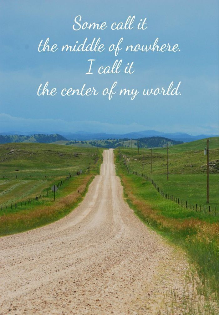 Country Roads Loving The Country Life Pinterest Extraordinary Country Life Quotes And Sayings