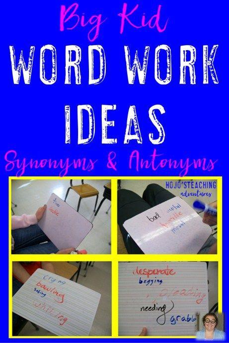 Work Work Ideas for Upper Elementary - Synonyms/Antonyms ...