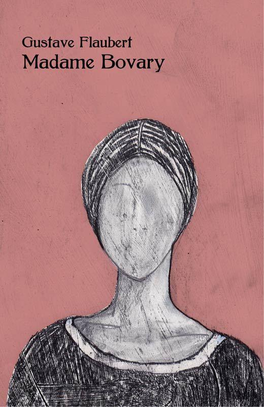 Madame Bovary - Gustave Flaubert | / books / | Pinterest | Books