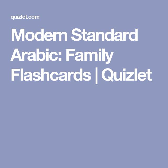 Modern Standard Arabic Family Flashcards Quizlet Modern Standard Arabic Flashcards Esl Teachers