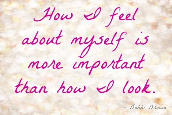 How I Feel About Myself Inspiration Beauty Quotes Natural