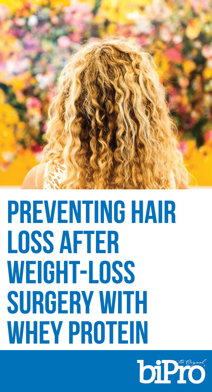 Whey Protein Can Help Prevent Hair Loss After Weight Loss Surgery