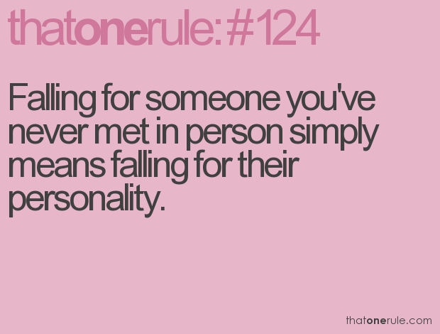Falling For Someone Youve Never Met In Person Simply Means Falling