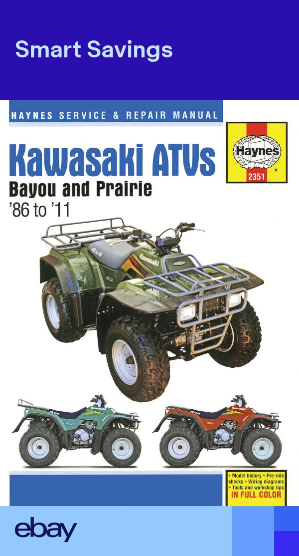 Haynes Manual 2351 For Kawasaki Bayou Prairie Atv Quads Klf220 250 300 Kvf300 Atv Quads Kawasaki Bayou