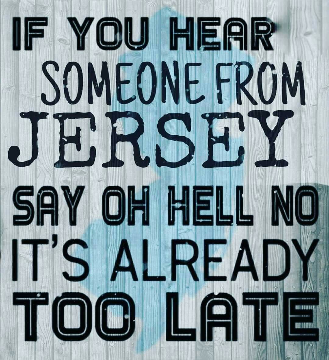 Pin By Barbara Basile On Jersey New Jersey Humor Jersey Girl Quotes Jersey Girl