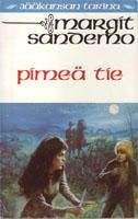 Pimeä tie (Jääkansan tarina, #35) - Margit Sandemo