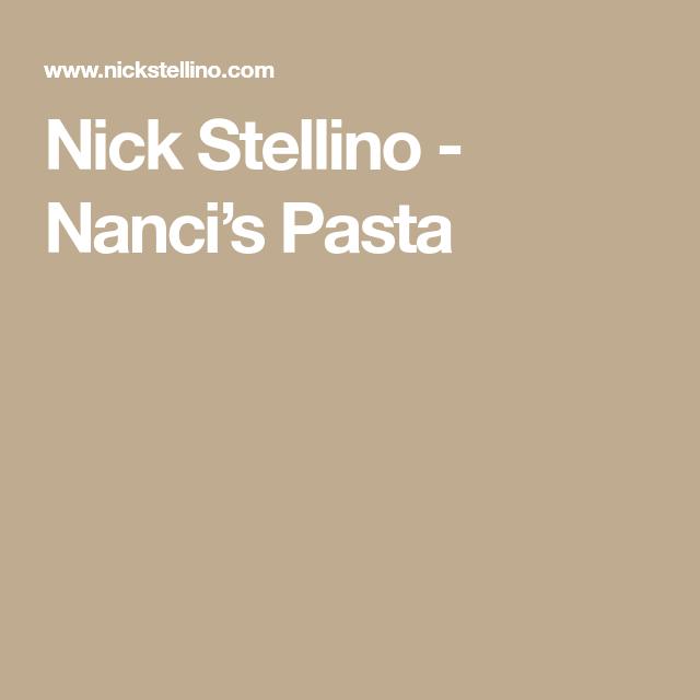 Nick Stellino - Nanci's Pasta