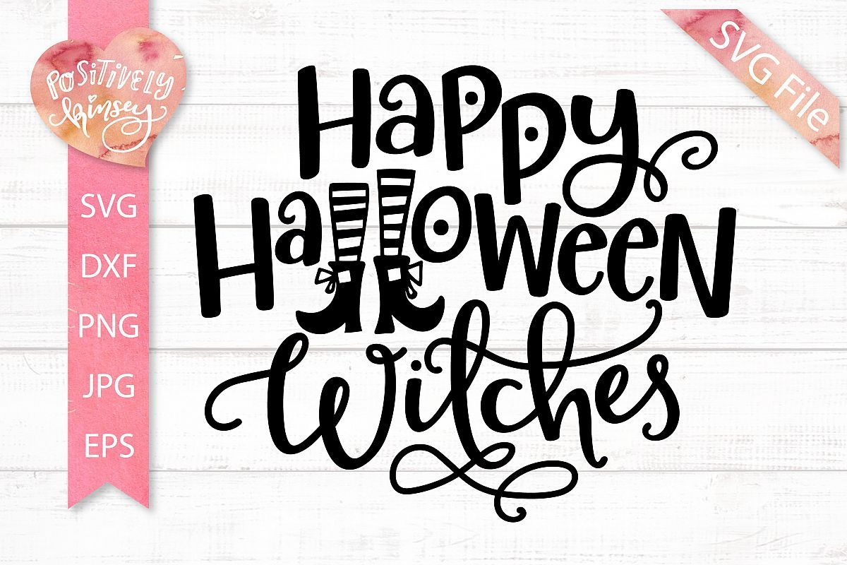 Happy Halloween Witches SVG - Funny Witch SVG DXF PNG EPS (332274) | SVGs | Design Bundles