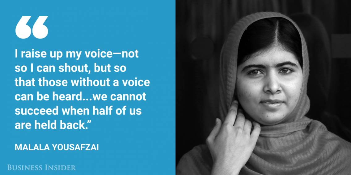 Malala Yousafzai Humanitarian And Youngest Ever Nobel Prize Laureate Equality Quotes Womens Day Quotes International Womens Day Quotes