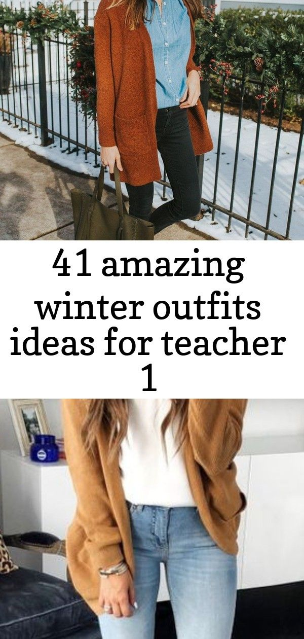 41 amazing winter outfits ideas for teacher 1 Amazing Winter Outfits Ideas For Teacher 26 FALL OUTFITS FOR COLLEGE