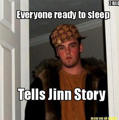 jinn stories     Jinn   Scumbag steve memes, Steve meme, Best memes