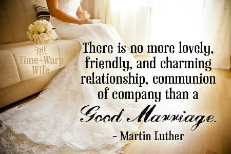 Martin Luther Beautiful Marriage Quotes Marriage Quotes Positive Marriage Quotes