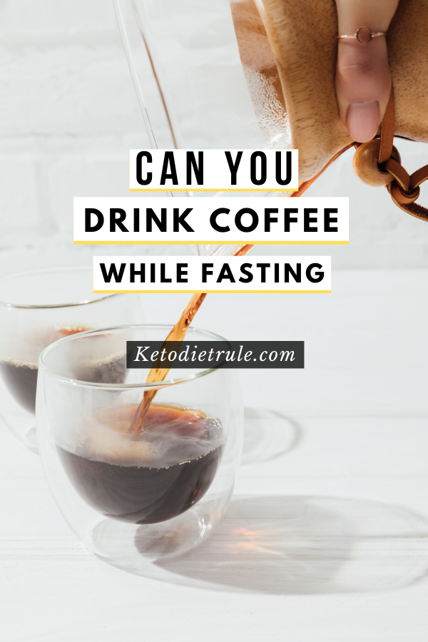 Can You Drink Coffee While Doing Intermittent Fasting Keto Diet Rule In 2020 Coffee Calories Coffee Drinks Drinks