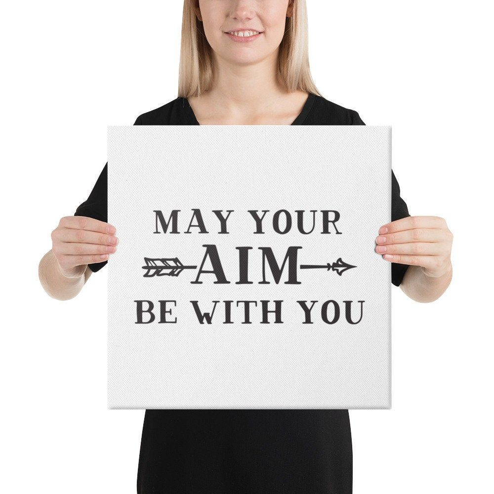 May Your Aim Be With You Bathroom Canvas