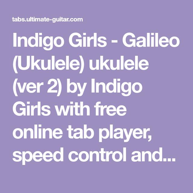 Indigo Girls Galileo Ukulele Ukulele Ver 2 By Indigo Girls