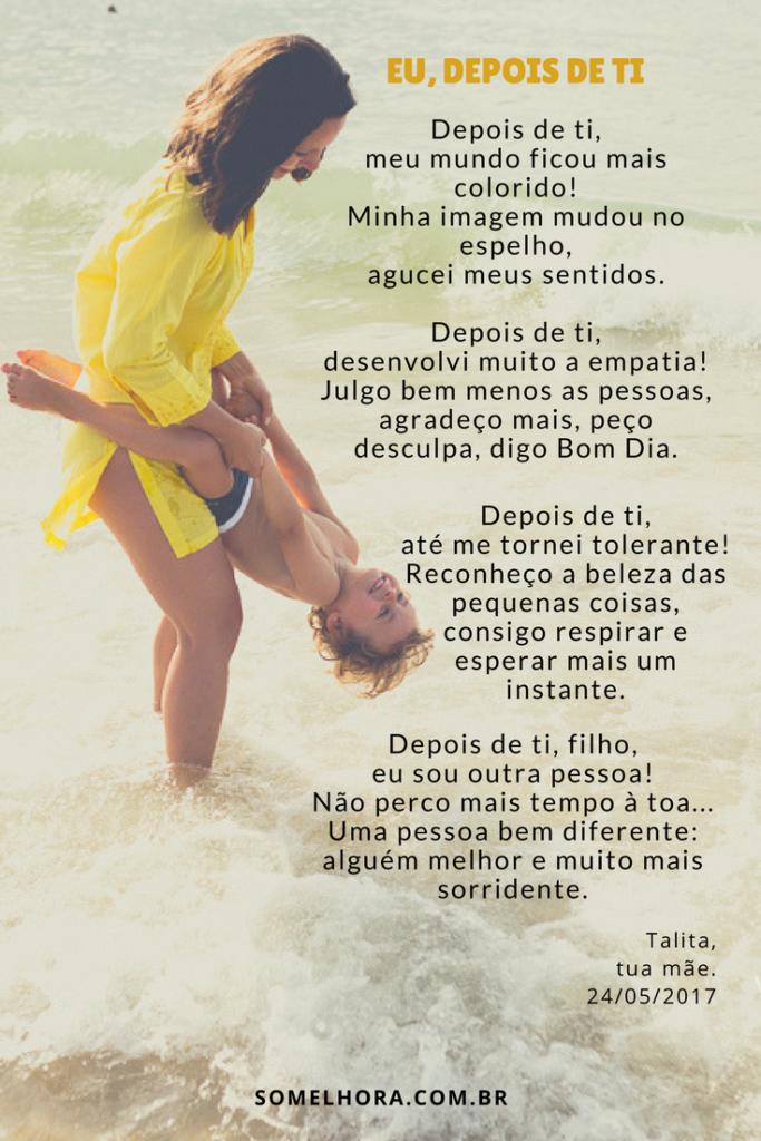 Depois De Ser Mãe Simples E Incrível Textopoema Para Filho Blog