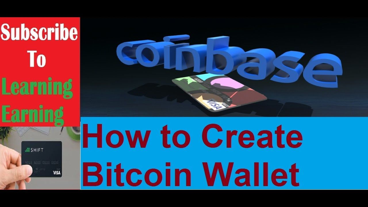 How to Create CoinBase account wallet for Bitcoin
